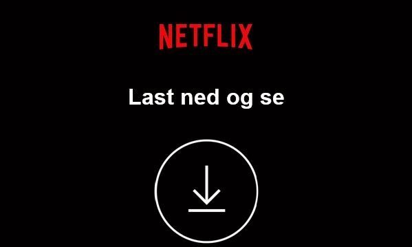 BEDRE SENT ENN ALDRI: Omsider tilbyr også Netflix kundene sine å laste ned filmer.